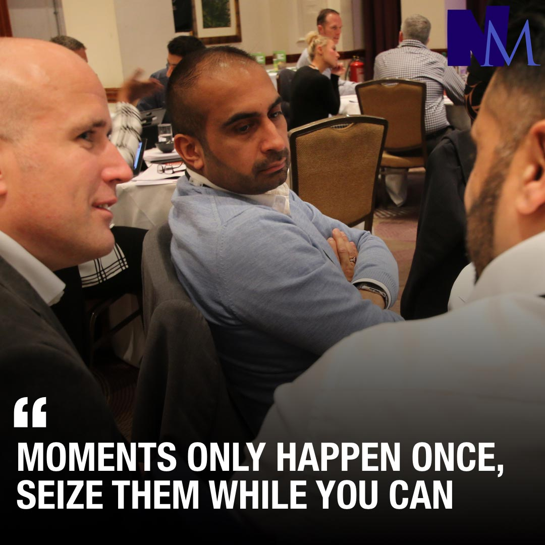 Moments Only Happen Once, Seize Them While You Can - Neil Martin